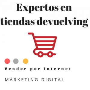 Experto en tiendas devuelving 300x300 - Agencia Marketing Digital