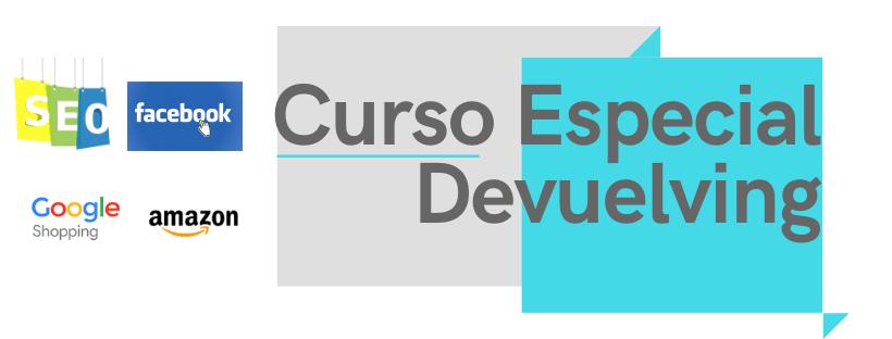 CURSO FRANQUICIADOS DEVUELVING - Curso Especial Franquicia Devuelving